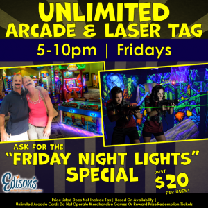 $12 unlimited arcade and laser tag