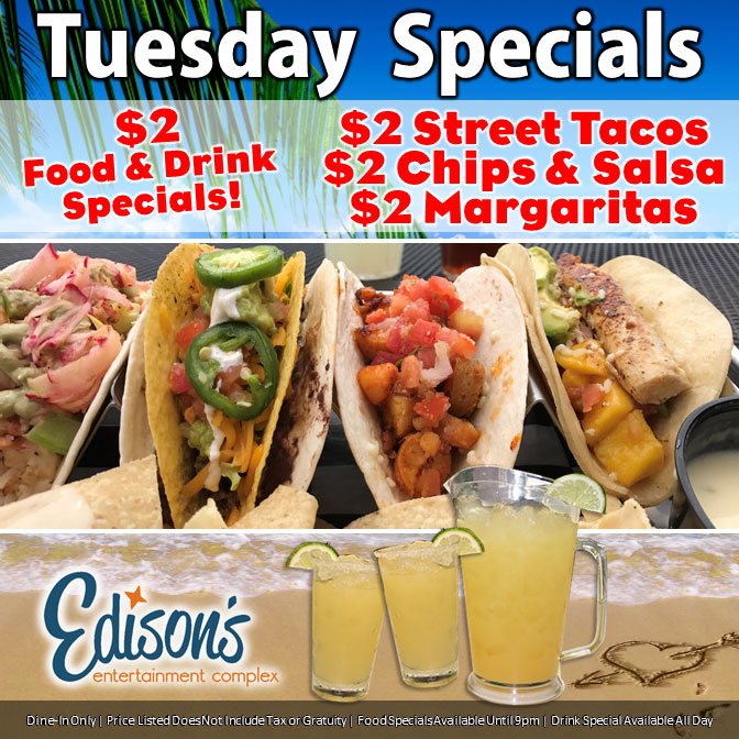 edisons entertainment taco tuesday